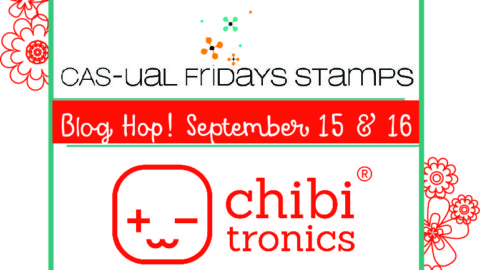 Chibitronics and CAS-ual Friday Stamps Collaboration, Day 1