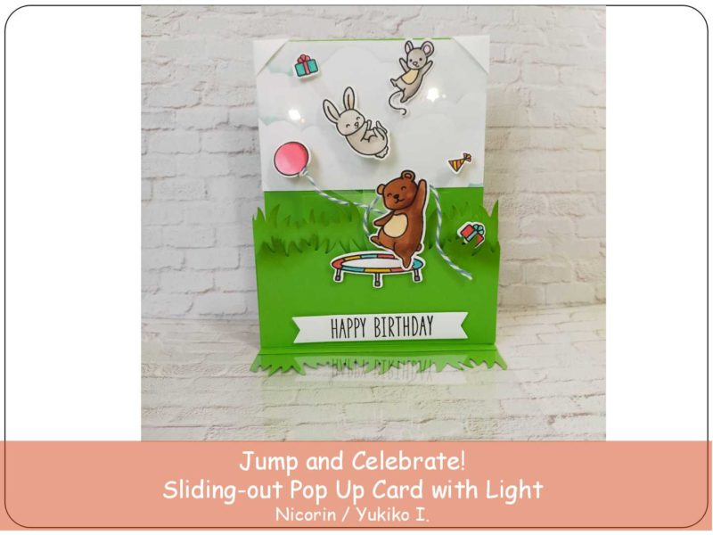 Jump and Celebrate! ~Sliding-out Pop-Up Card with Light